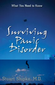 Read Surviving Panic Disorder: What You Need To Know